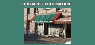 «LE BRIARD CHEZ MILOUD»