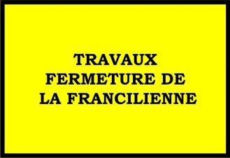 FERMETURE FRANCILIENNE