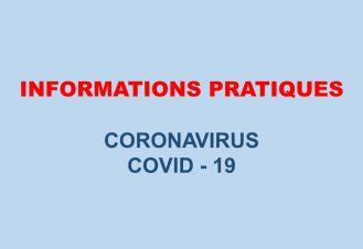 INFOS PRATIQUES CORONAVIRUS